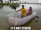 Stupid boat is not stupid