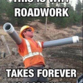 Why roadwork takes forever