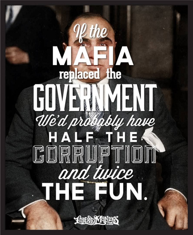 If the mafia replaced the government...