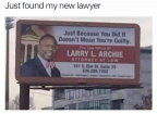 Just found my new lawyer