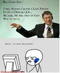 Bill Gates chooses lazy person