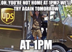 UPS - Try again at the same time