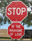 Stop, in the name of love