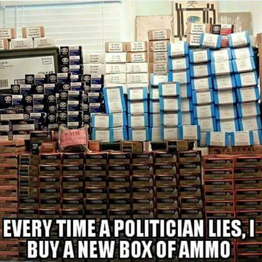 I_buy_ammo_when_politician_lies.jpg