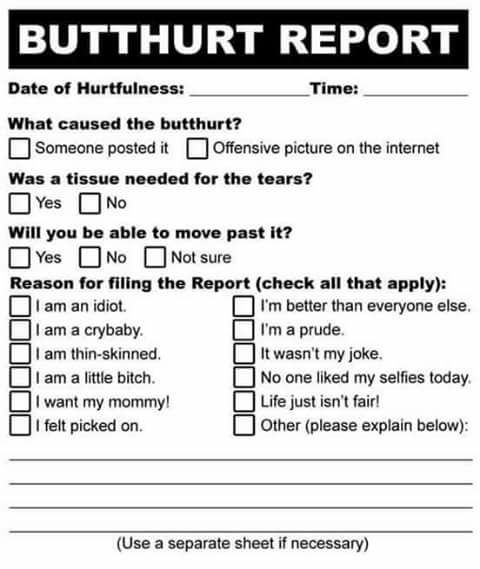 Butthurt report form