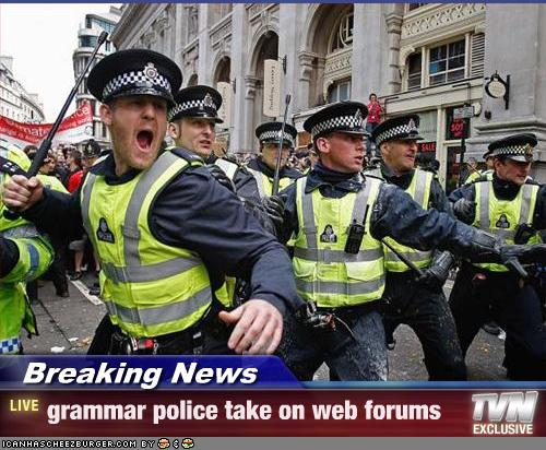 Grammar police take on web forums