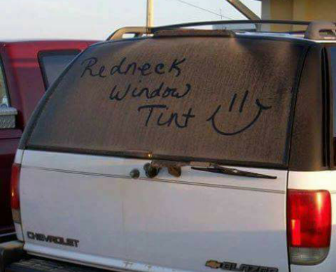 Redneck window tint
