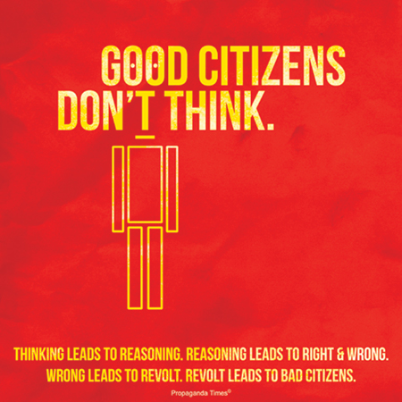 good_citizens_dont_think.png